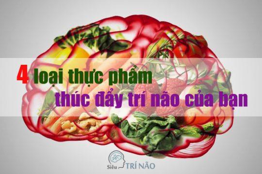 4 loại thực phẩm thúc đẩy trí não của bạn