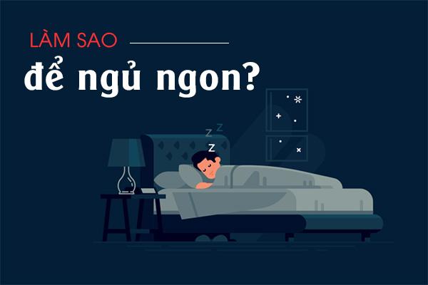 Làm thế nào để tìm lại giấc ngủ ngon? 1