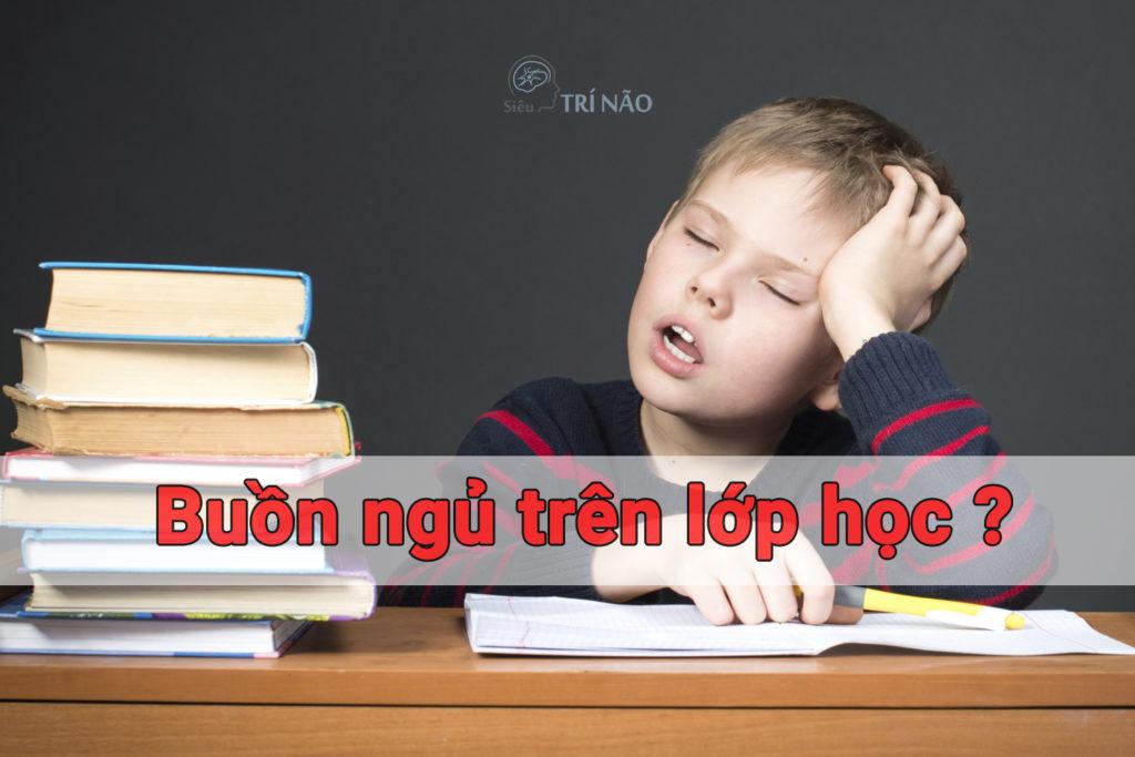Nguyên nhân sâu xa dẫn đến buồn ngủ khi học 1
