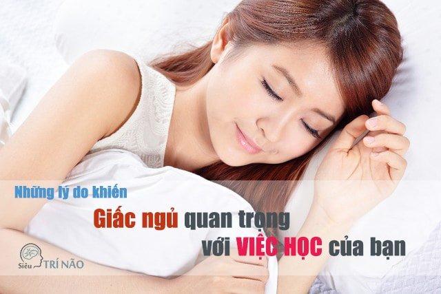 Giấc ngủ quan trọng thế nào trong việc củng cố kiến thức? 1